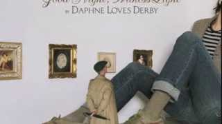 Watch Daphne Loves Derby The Best Part About It Honey video