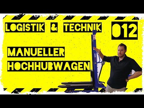 logistik&technik #012: Einsatz eines manuellen Hochhubwagen - Wann macht das Sinn?