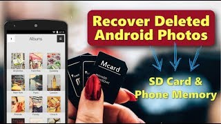 How to Recover Deleted Photos from Android Phone Internal Memory/SD Card?