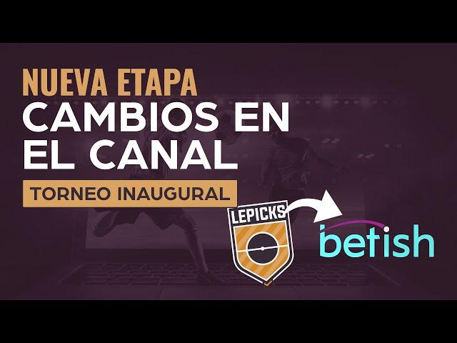 NUEVA ETAPA | CAMBIOS EN EL CANAL Y TORNEO INAUGURAL EN BETISH