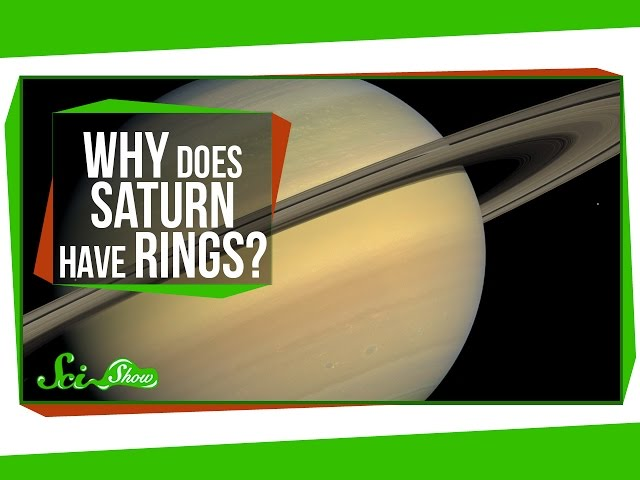 Why does Saturn have rings?