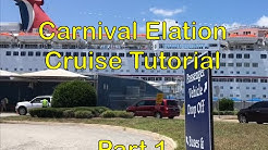 Carnival Elation 2016 - Cruise Tutorial Part 1 - Boarding and Room Overview