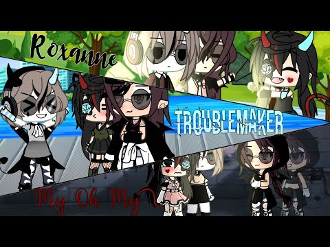 °•Roxanne || Troublemaker || My Oh My || Polyamorous Yuri•°