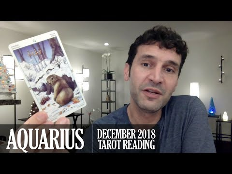 AQUARIUS December 2018 - Extended Monthly Intuitive Tarot Reading by Nicholas Ashbaugh