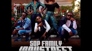 SOP FAMILY - INDUSTREET THEME SONG (OFFICIAL VIDEO & LYRICS)