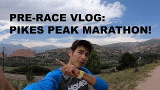 FINAL THOUGHTS BEFORE 2018 PIKES PEAK MARATHON | Sage Canaday Mountain Running VLOG