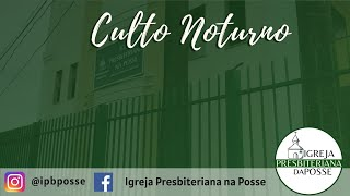 CULTO NOTURNO - 18.07.21
