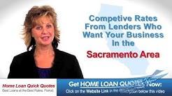 Mortgage Loans Sacramento, Elk Grove, Rancho Cordova, Roseville, Rocklin, Folsom CA