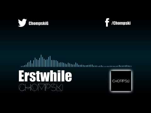 (ELECTRONIC) CHOMPSKI - ERSTWHILE