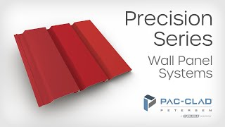 Precision Series Wall Panel Systems - PAC-CLAD