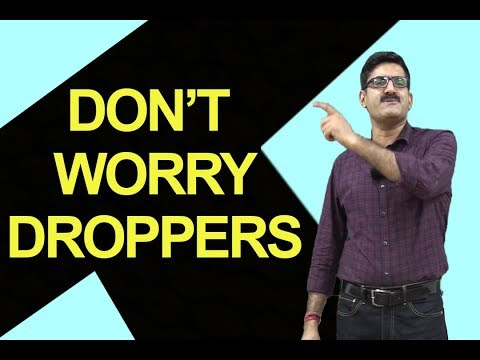 Don't Worry Droppers