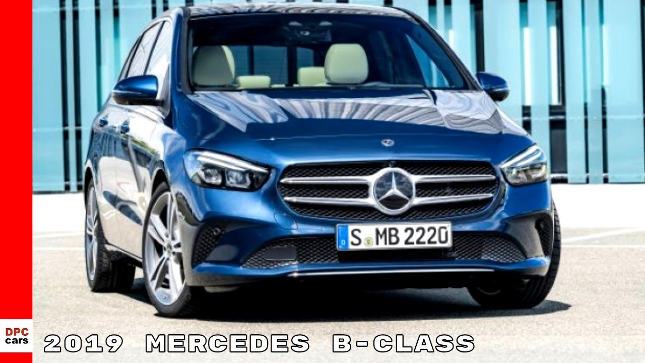 2019 mercedes b class youtube. Black Bedroom Furniture Sets. Home Design Ideas