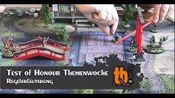 Test of Honour Themenwoche: Regelerläuterung