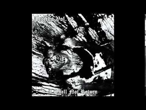 Jericho Vol.19 - I Shall Not Return (DSBM) (Depressive Black Metal)