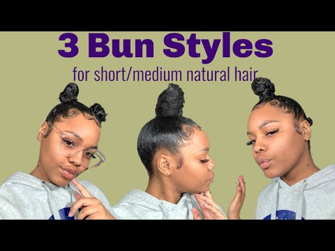 3 Bun Styles for Short/Medium Length Natural Hair | African Pride Moisture Miracle Line