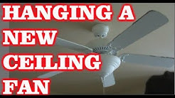 How To Install A New Ceiling Fan