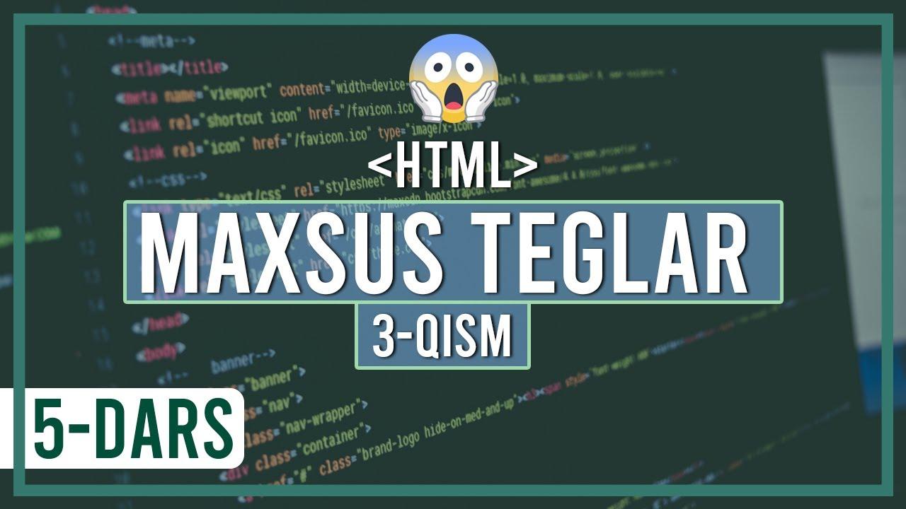HTMLda maxsus teglar (3-qism)