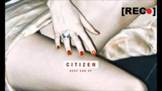Watch Citizen Deep End video