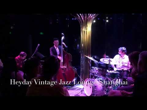 Heyday Vintage Jazz Lounge Shanghai