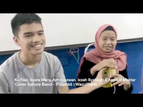 Ku Faiz, Syafa Wany, Alif Syazwan, Izzah Syahirah & Asyraaf Moktar -Cover Sakura Band - Polaroid