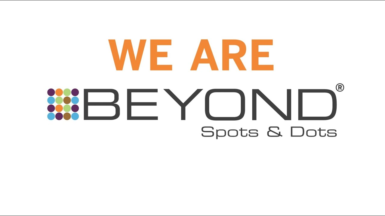 We Are Beyond Spots & Dots