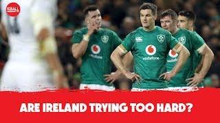 Ireland trying too hard | Italy's slow progress | John Terry and England | Six Nations