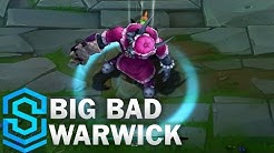 Big Bad Warwick (2017) Skin Spotlight - League of Legends