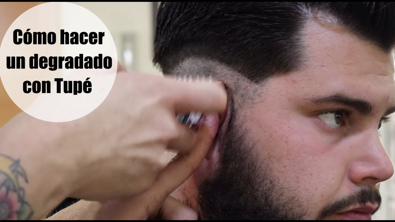 Tutorial De Barberia Corte Degradado Con Tupe Youtube