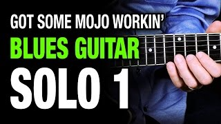 Got Some Mojo Working - Solo 1