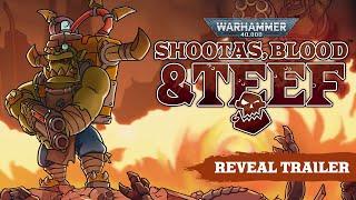 Warhammer 40,000: Shootas, Blood & Teef - Announcement Trailer