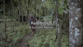 A Sorrowful Reunion - Reality Club (Lyric Video) film : Ziarah