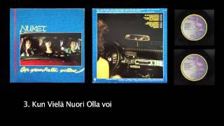 Nuket - Kun Vielä Nuori Olla Voi