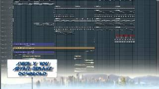 Avicii x you (Adyar remake) FLP DOWNLOAD