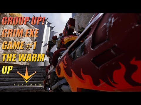 Paragon - Group up! Grim.exe Road To Master Skin. The Warm Up #1