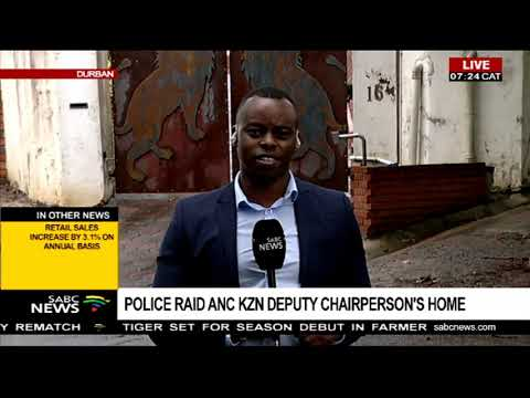 Police raid ANC KZN deputy chairperson's home