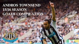 ANDROS TOWNSEND | NEWCASTLE UNITED GOALS | 15/16 SEASON