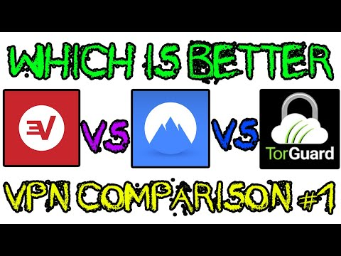 TorGuard Vs NordVPN Vs ExpressVPN - Which Is The Best VPN To Use?