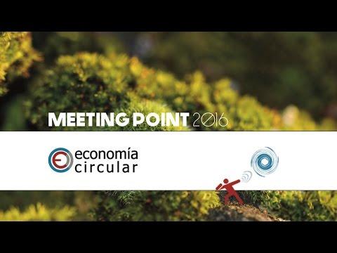 MEETING POINT - IMPULSANDO LA ECONOMÍA CIRCULAR