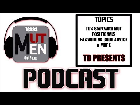 MUTMen Podcast Episode 107 W/ TD Presents | TD's Start With MUT, Tex Message & More