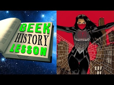 History of Silk (Spider-Man) - Geek History Lesson
