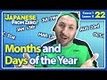 watch he video of Months and Days of the Month - Japanese From Zero! Video 22
