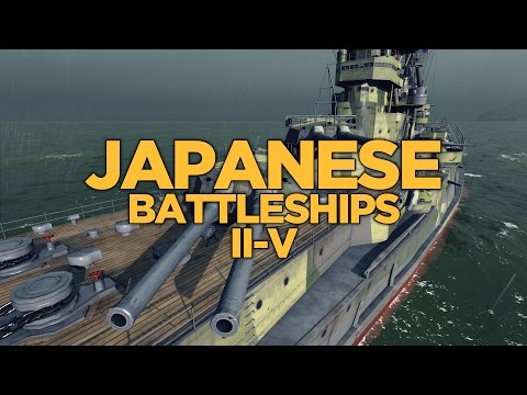 World of Warships - Japanese Battleships II-V