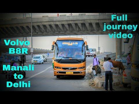 Volvo B8R | Manali to Delhi | Full journey video | Laxmi Holidays !!!!