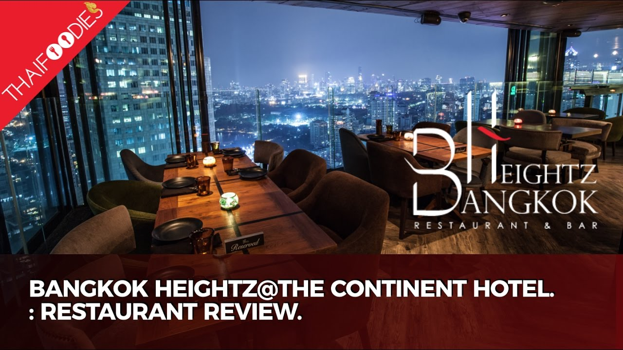 Bangkok Heightz at The Continent Hotel - Review