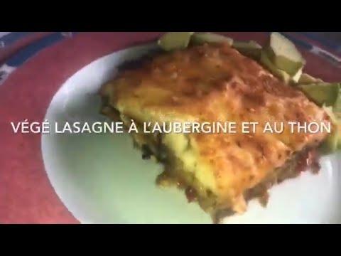 recette-de-la-lasagne-vÉgÉtarienne-aux-aubergines-et-au-thon