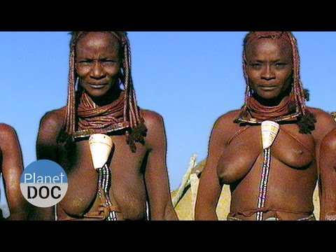 Himba Tribe   Tribes - Planet Doc Full Documentaries