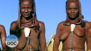 Repeat youtube video Himba Tribe | Tribes - Planet Doc Full Documentaries