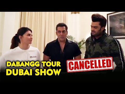 जानिए अचानक क्यों Salman Khan ने Cancel कर दिया Dubai का Dabangg Tour