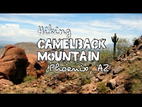 CAMELBACK MOUNTAIN - Hiking Echo Canyon and Cholla Trail