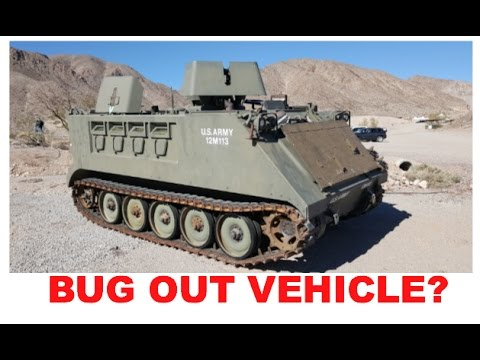 Armored Personnel Carrier as a bug out vehicle? Good or Bad option?